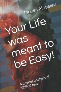 """Book: """"Your Life was meant to be Easy"""""""
