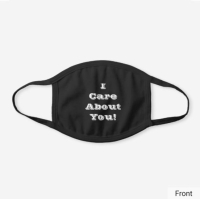 I Care About You! Face mask